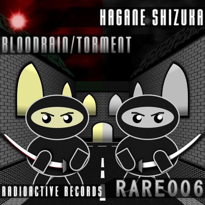 SHIZUKA, Hagane - Bloodrain/Torment