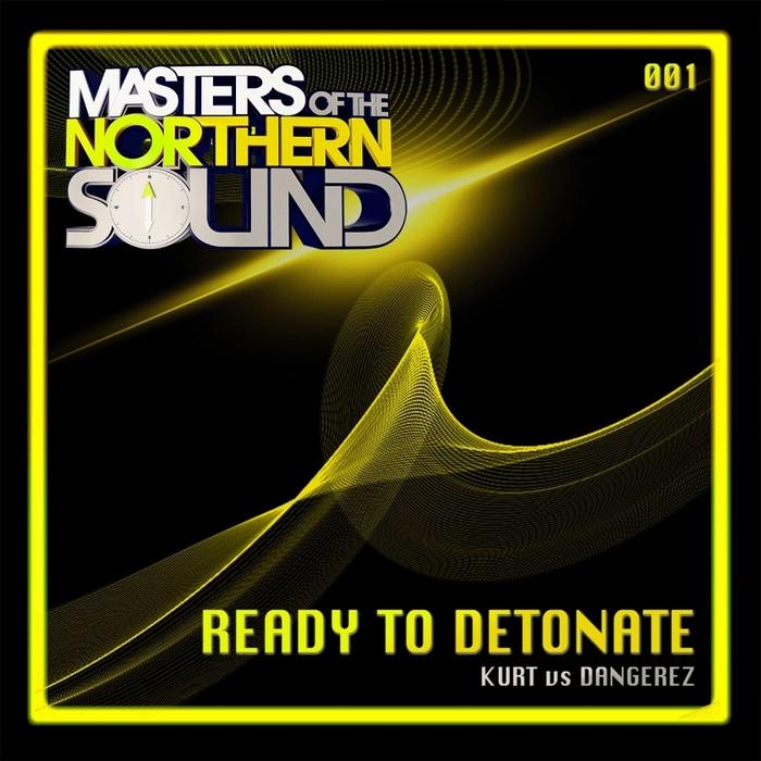 KURT vs DANGEREZ - Ready To Detonate