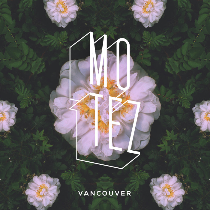 MOTEZ - Vancouver EP