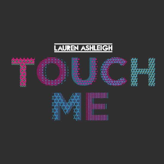 ASHLEIGH, Lauren - Touch Me