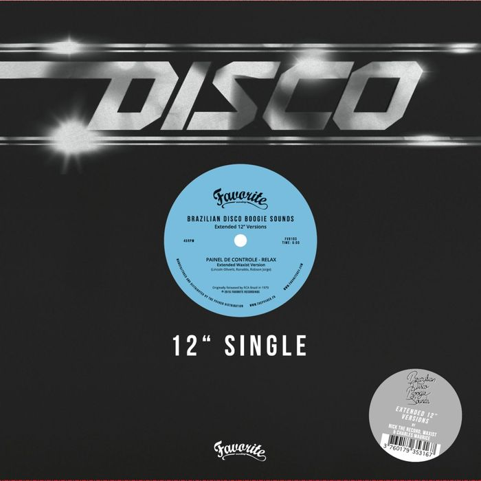 PAINEL DE CONTROLE/RABO DE SAIA/FAMKS - Brazilian Disco Boogie Sounds: Extended 12