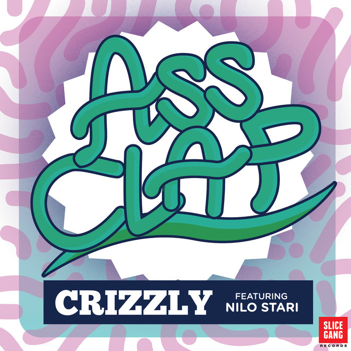 CRIZZLY feat NILO STARI - Ass Clap