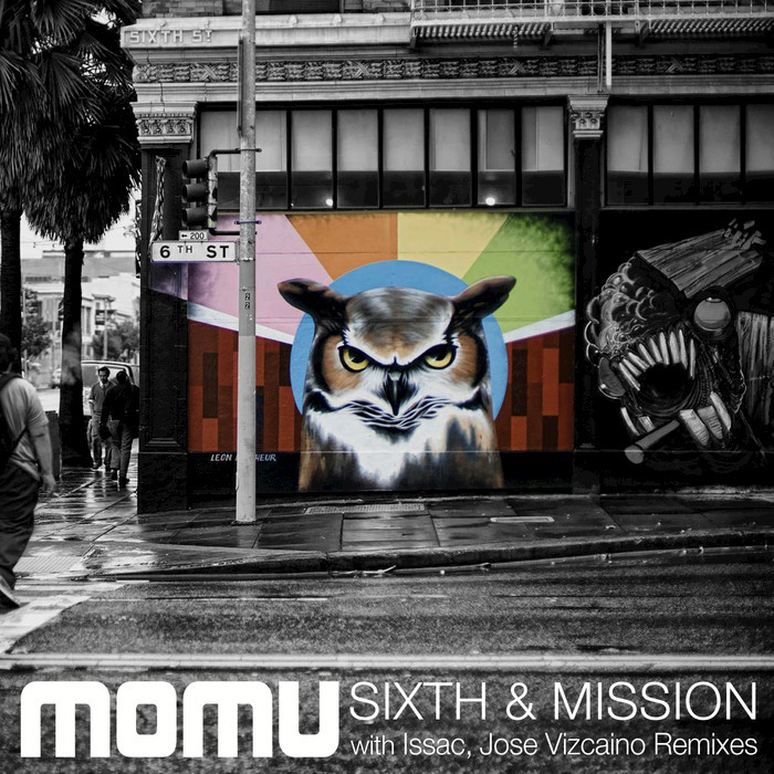 MOMU - Sixth & Mission (remixes)
