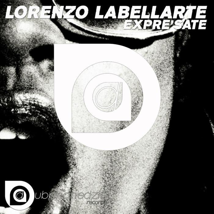 LABELLARTE, Lorenzo - Expresate
