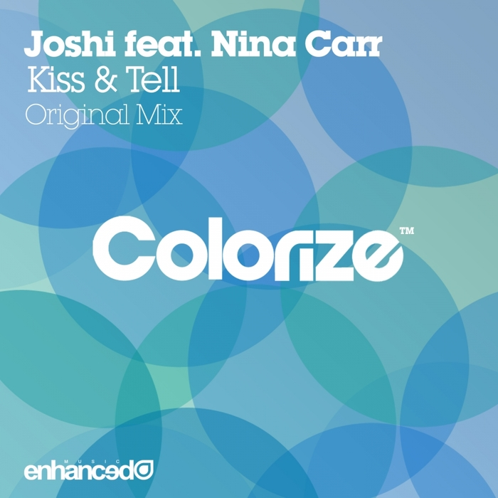 JOSHI feat NINA CARR - Kiss & Tell