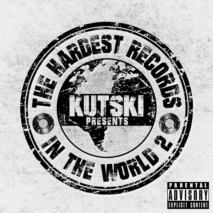 KUTSKI/VARIOUS - The Hardest Records In The World Vol 2