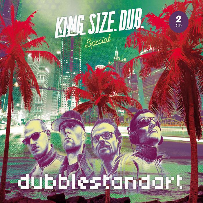 DUBBLESTANDART - King Size Dub: Special