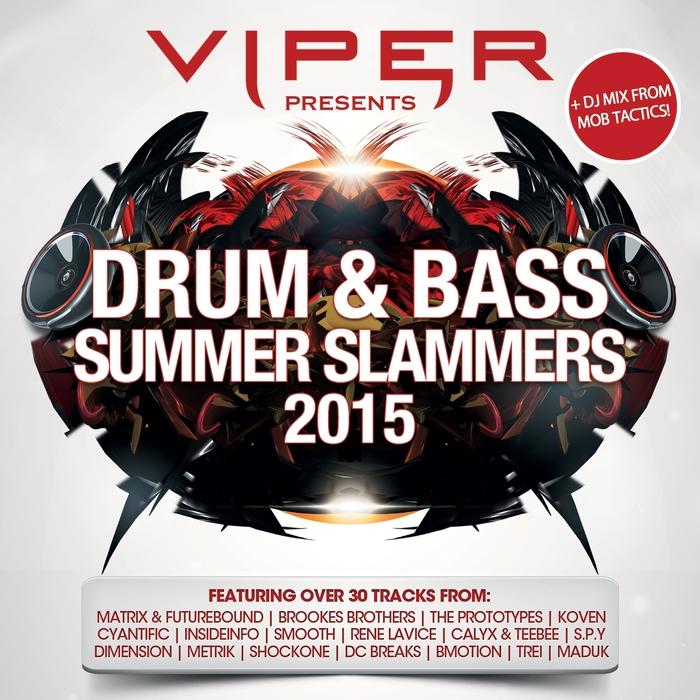 MOB TACTICS/VARIOUS - Viper Presents: Drum & Bass Slammers 2015
