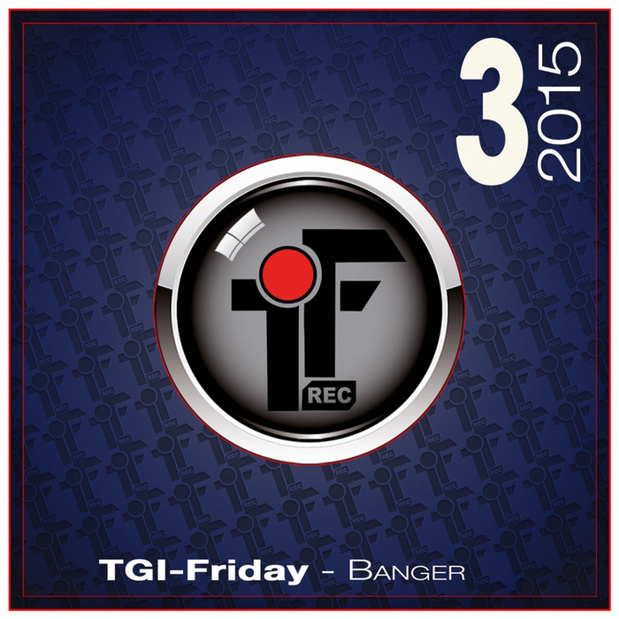 TGI FRIDAY - Banger