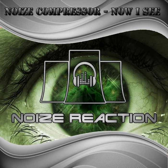 NOIZE COMPRESSOR - Now I See