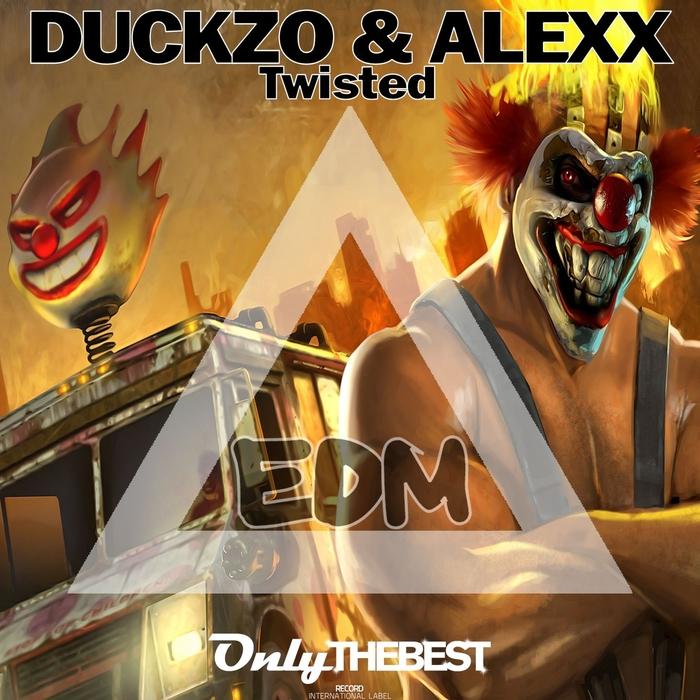 DUCKZO/ALEXX - Twisted (EDM)