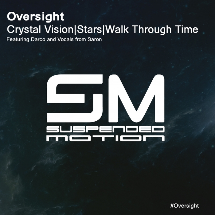 OVERSIGHT - Crystal Vision EP