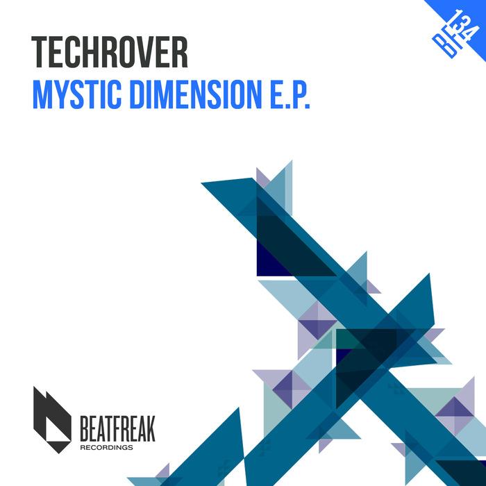 TECHROVER - Mystic Dimension EP