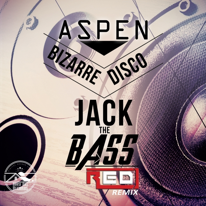 ASPEN BIZARRE DISCO - Jack The Bass