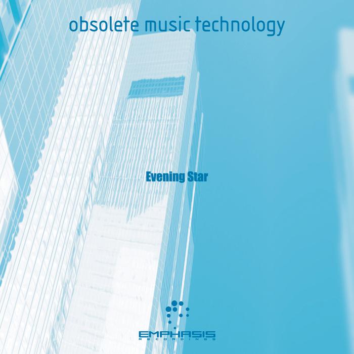 OBSOLETE MUSIC TECHNOLOGY - Evening Star