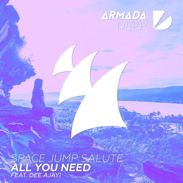 SPACE JUMP SALUTE feat DEE AJAYI - All You Need