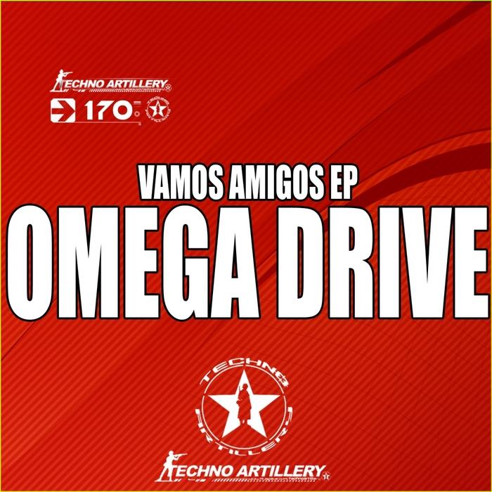 OMEGA DRIVE - Vamos Amigos EP