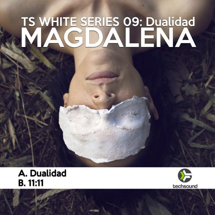 MAGDALENA - Techsound White 09 Dualidad