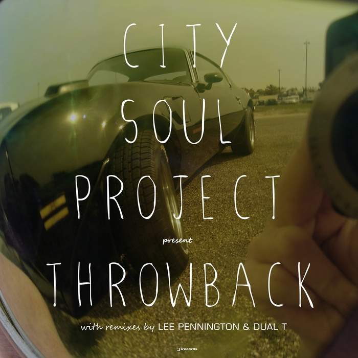 CITY SOUL PROJECT - Throwback