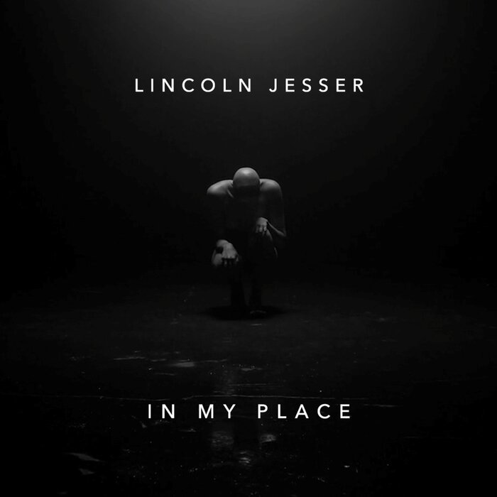 JESSER, Lincoln - In My Place