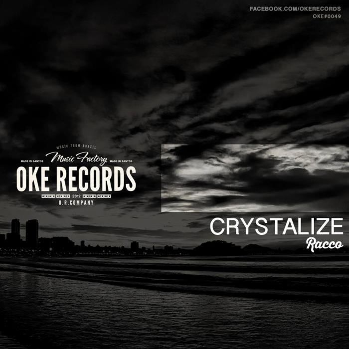 RACCO - Crystalize