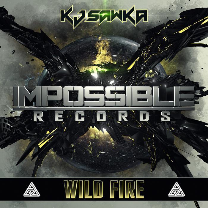 KJ SAWKA - Wild Fire