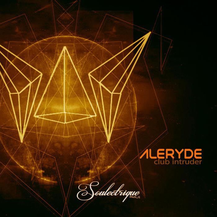 ALERYDE - Club Intruder