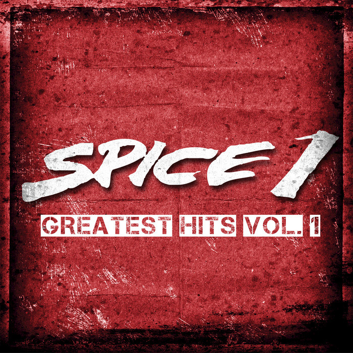 SPICE 1 - The Greatest Hits Vol 1 (Explicit Deluxe Edition)