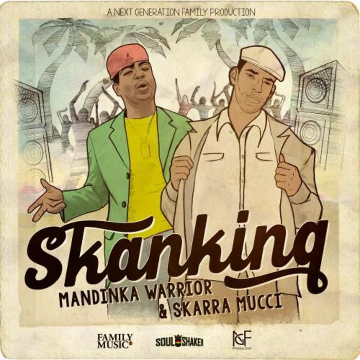 MANDINKA WARRIOR feat SKARRA MUCCI - Skanking