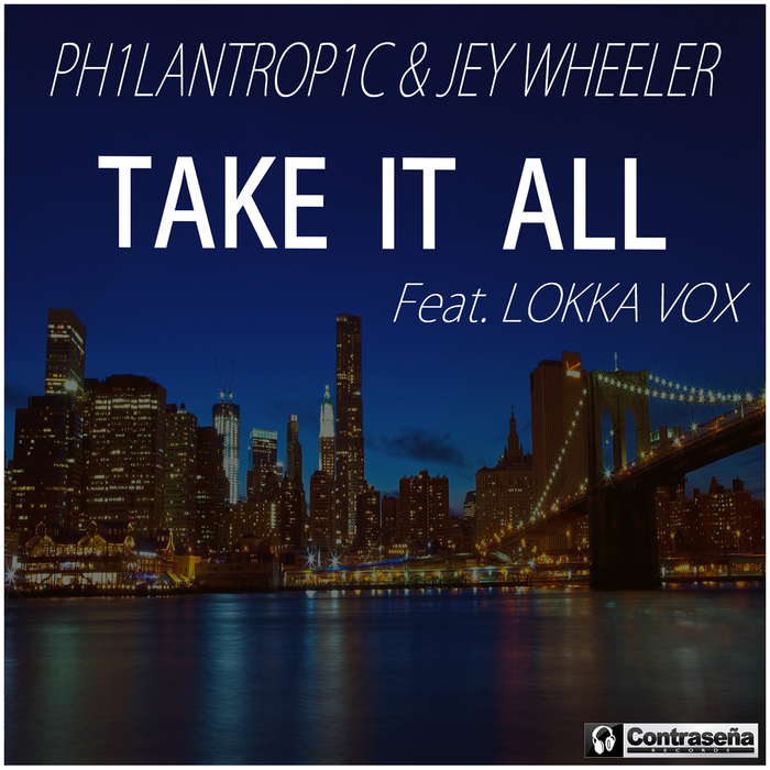 PH1LANTROP1C feat LOKKA VOX - Take It All