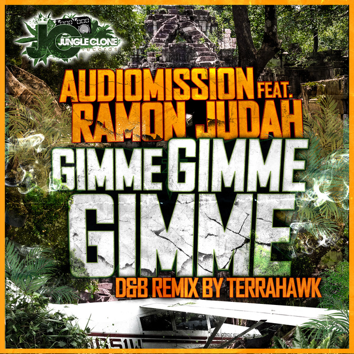 AUDIOMISSION/RAMON JUDAH - Gimme Gimme Gimme