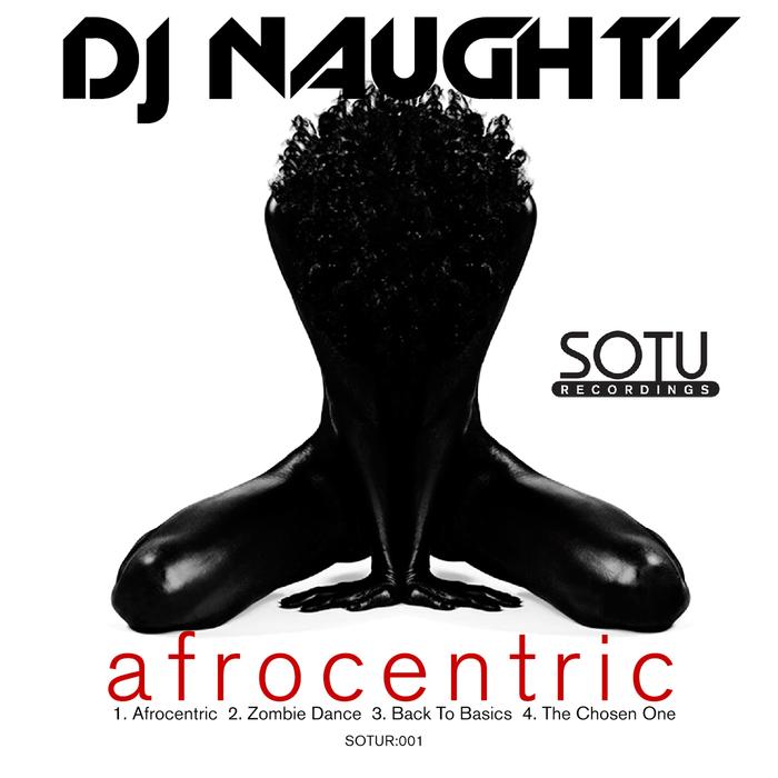 DJ NAUGHTY - Afrocentric
