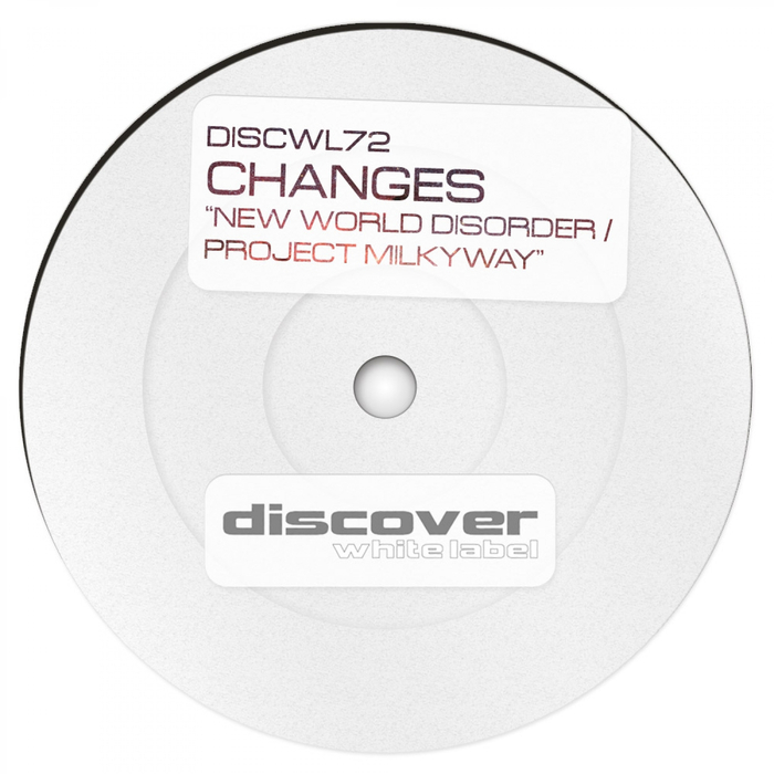 CHANGES - New World Disorder/Project Milkyway