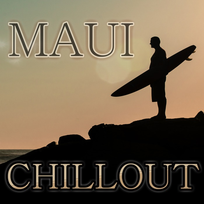 VARIOUS - Maui Chillout