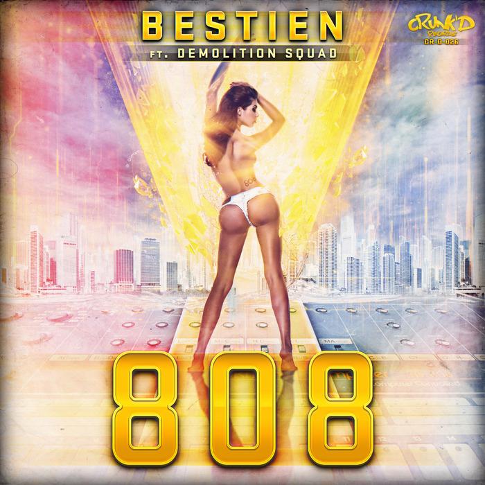 BESTIEN feat DEMOLITION SQUAD - 808