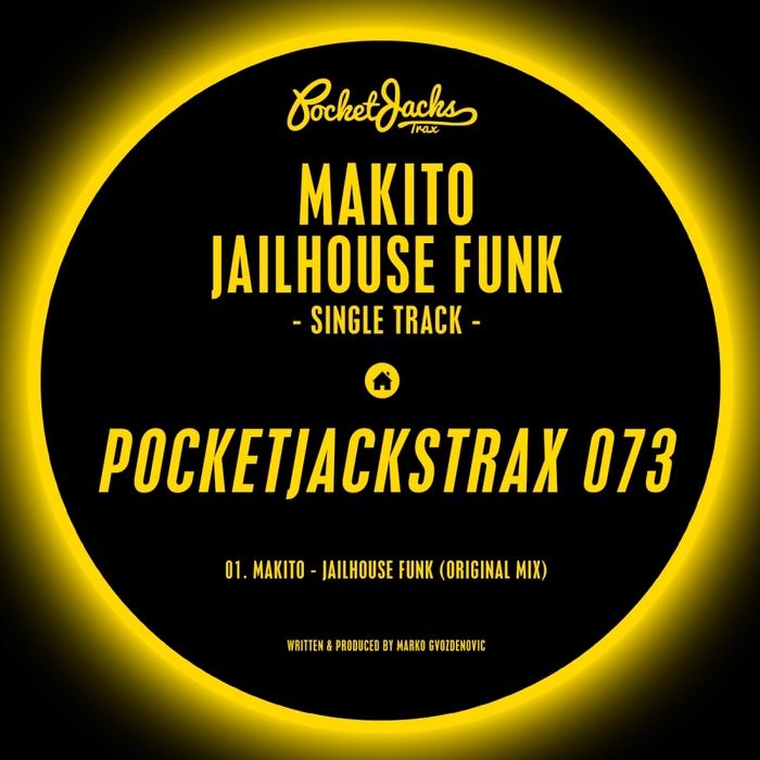 MAKITO - Jailhouse Funk