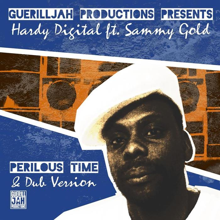 HARDY DIGITAL feat SAMMY GOLD - Perilous Time