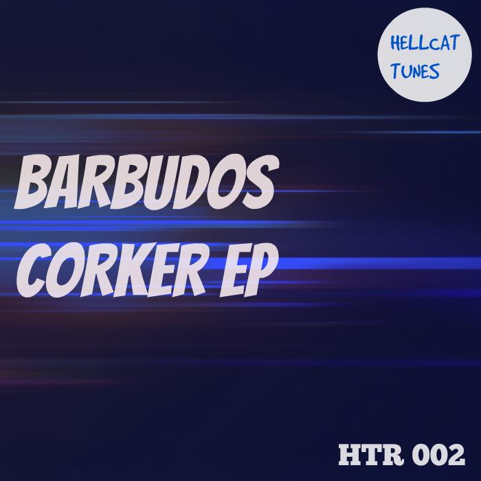 BARBUDOS - Corker EP