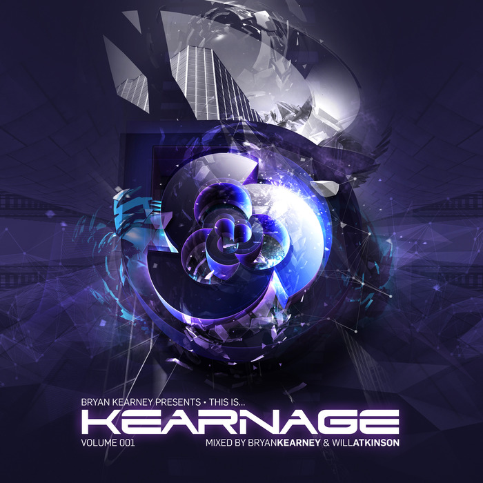 KEARNEY, Bryan/WILL ATKINSON/VARIOUS - Bryan Kearney Presents This Is Kearnage 01