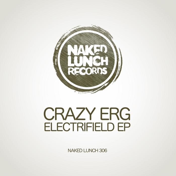 CRAZY ERG - Electrifield EP