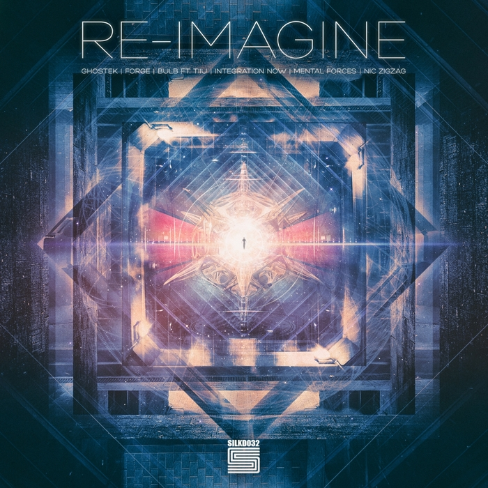 BULB/NIC ZIGZAG/INTEGRATION NOW/MENTAL FORCES/GHOSTEK - Re-Imagine