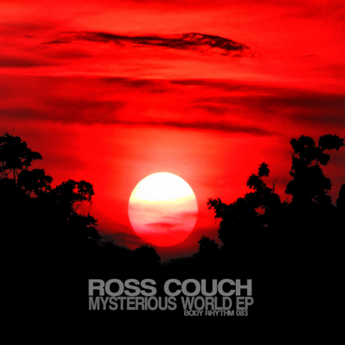 COUCH, Ross - Mysterious World EP