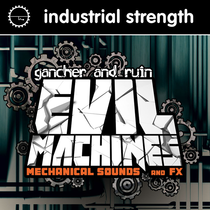 GANCHER & RUIN - Evil Machines (Sample Pack WAV)