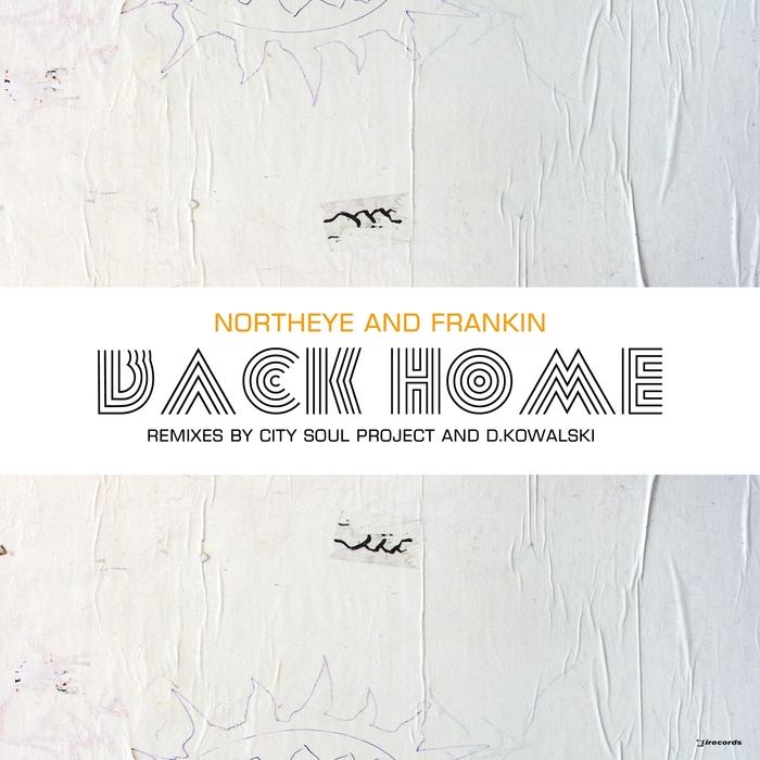 NORTHEYE/FRANKIN - Back Home (remixes)