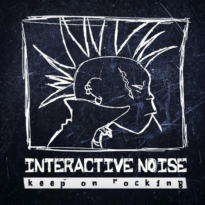 INTERACTIVE NOISE - Keep On Rocking