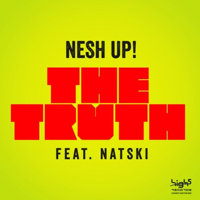 NESH UP feat NATSKI - The Truth