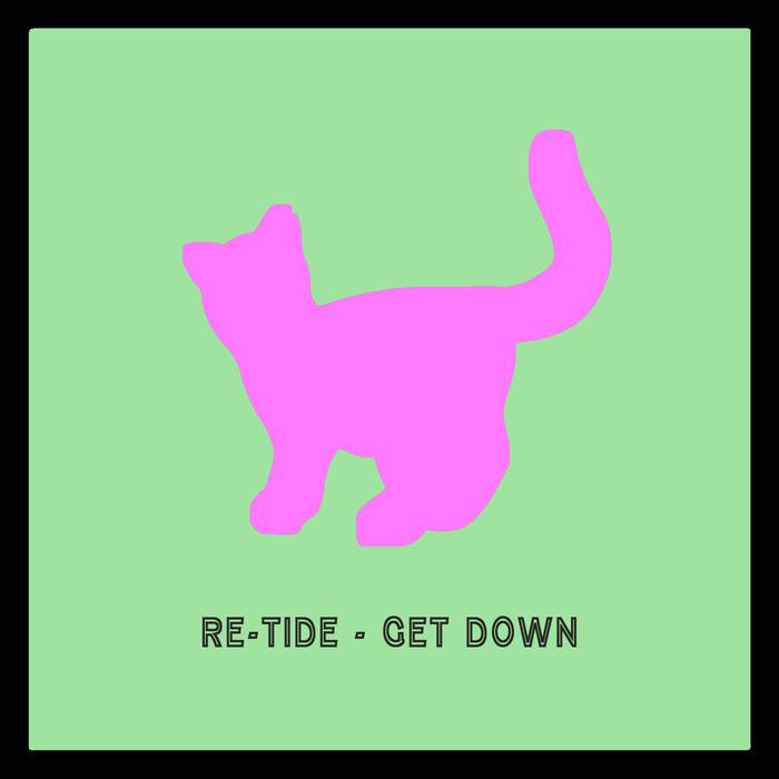 RETIDE - Get Down
