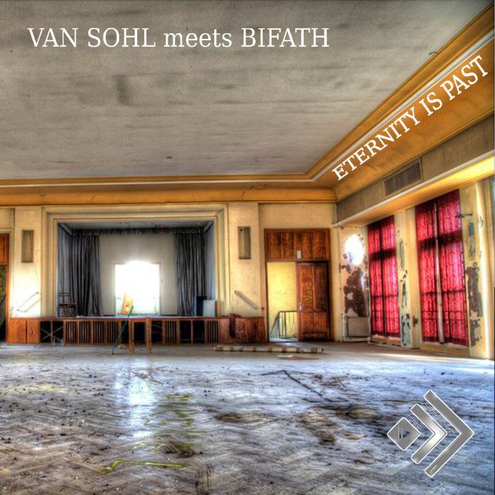 SOHL, Van meets BIFATH - Eternity Is Past