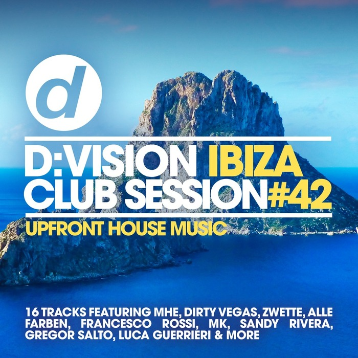 DIRTY VEGAS - D:Vision Ibiza Club Session #42