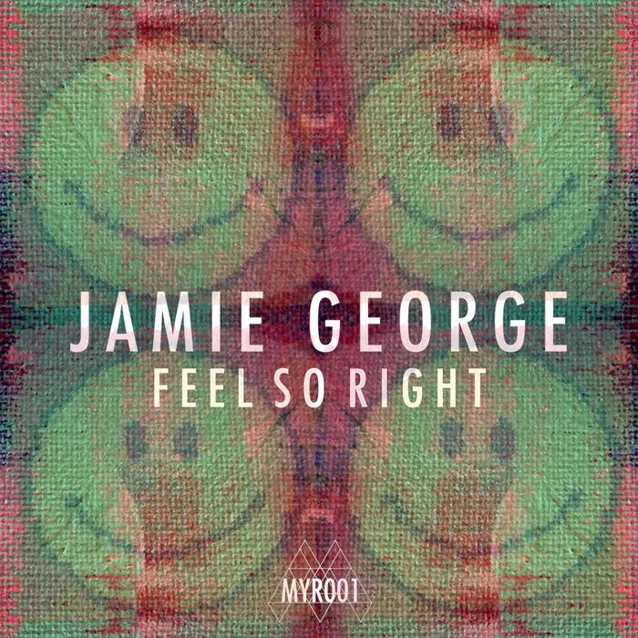 GEORGE, Jamie - Feel So Right